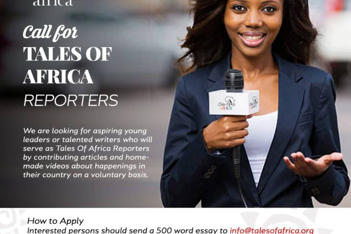 Become a Tales Of Africa Reporter